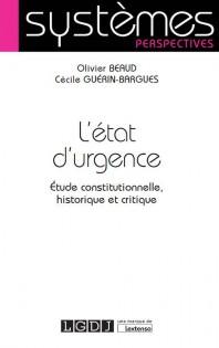 L'état d'urgence. Étude constitutionnelle, historique et critique.